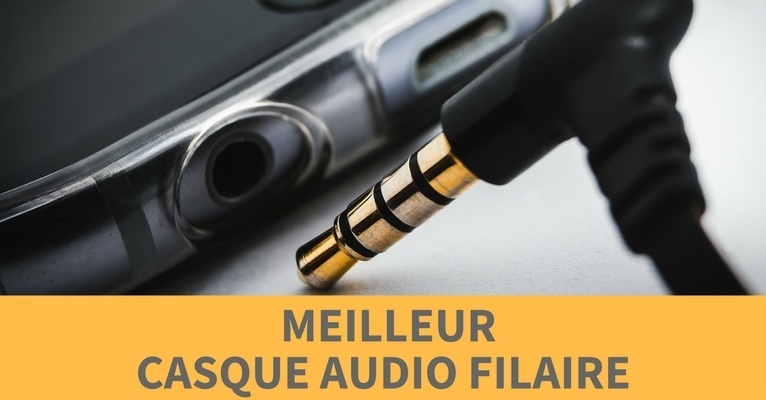 comparatif casque audio filaire
